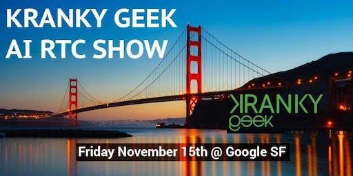 Kranky Geek AI RTC Show 2019