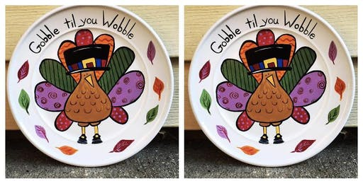 Gobble til You Wobble-Plate Painting Party & Dinner at Hash House a Go Go
