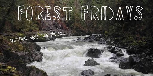 Forest Friday Spiritual Hikes for the Soul - Little Si