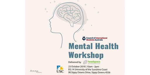 Mental Health Workshop - Sippy Downs