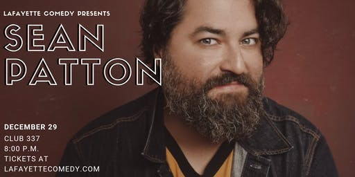 Sean Patton (Late Night with Jimmy Fallon, Conan, Comedy Central, Showtime)