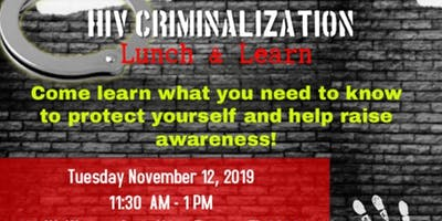 HIV Criminalization: Lunch and Learn