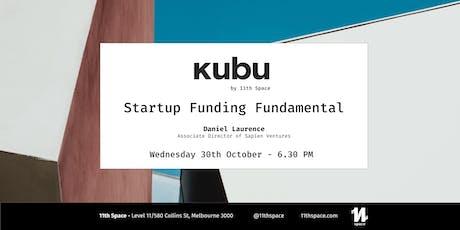 Startup Funding Fundamental tickets