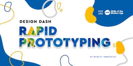 Design Dash: Rapid Prototyping
