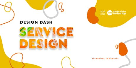 Design Dash: Service Design tickets