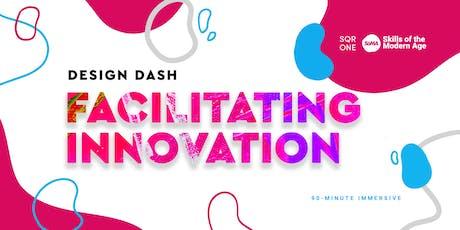 Design Dash: Facilitating Innovation tickets