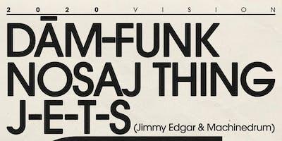 J-E-T-S, Nosaj Thing, Dâm-Funk