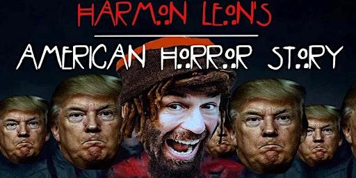 Harmon Leon's American Horror Story