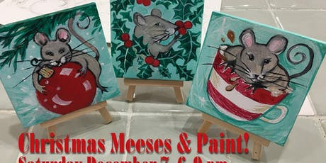 Christmas Meeses & Sip While You Paint! tickets