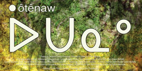 Permie Movie Night - ôtênaw with Q&A  film maker Conor McNally tickets