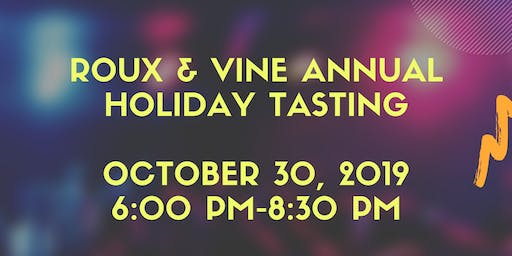 Roux and Vine Holiday Tasting