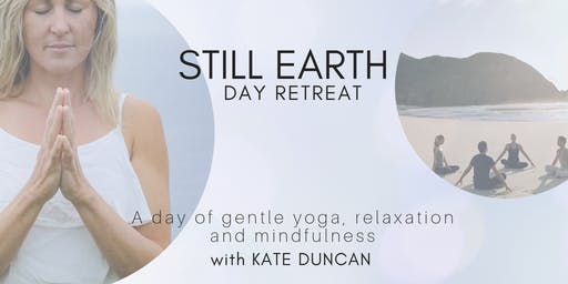Still Earth day retreat (with Kate Duncan)