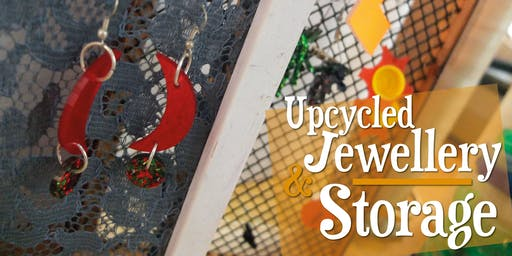 Upcycled Jewellery & Jewellery Storage | Eco Art Workshop (PM)