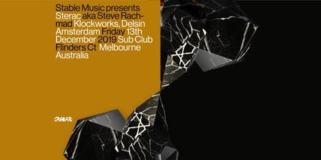 Stable Music presents STERAC aka Steve Rachmad (Klockworks, Delsin / NL) tickets