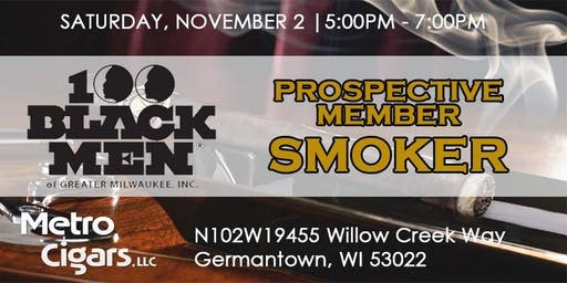 100 Black Men of Greater Milwaukee Membership Smoker