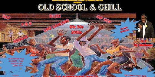 Old School & Chill