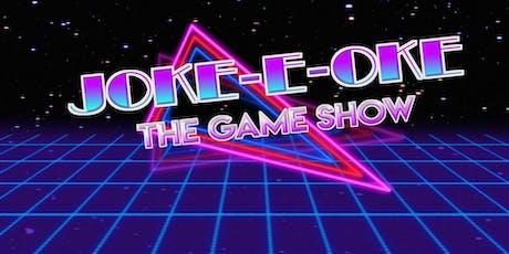 Joke-e-oke: The Game Show tickets