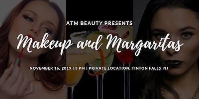 Makeup and Margaritas