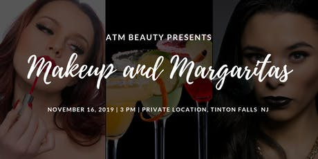 Makeup and Margaritas tickets