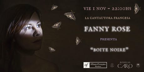 La cantautora francesa FANNY ROSE vuelve a Mendoza ! entradas
