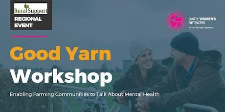 North Waikato - Good Yarn Workshop tickets