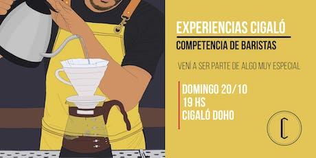 """Experiencia """"Competencia de Baristas"""" by Cigaló entradas"""
