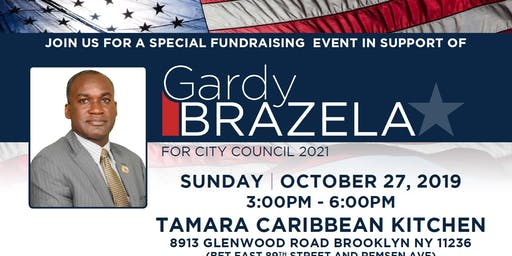 Special Fundraiser in Support of Gardy Brazela for City Council 2021
