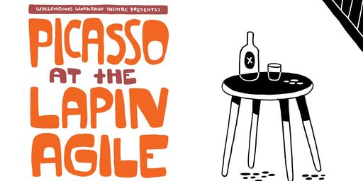 Picasso at the Lapin Agile - Sat 30th November