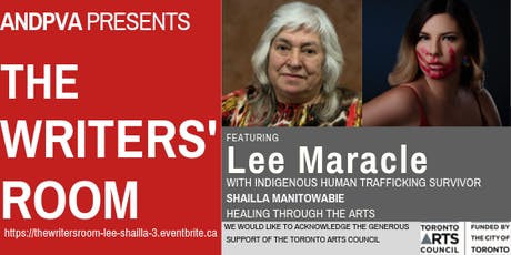 The Writers' Room workshop features Lee Maracle and Shailla Manitowabie 3 tickets
