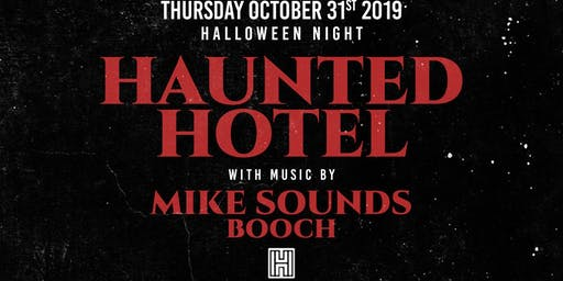 """HIGHBAR HALLOWEEN! haunted hotel. Music by """"Mike Sounds"""" and """"Booch"""""""