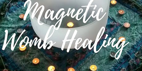 Magnetic Womb Healing tickets