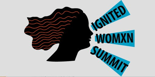 Ignited Womxn Summit