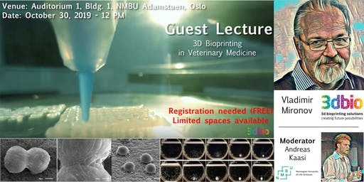 """Guest Lecture-Vladimir Mironov, 3D Bioprinting Solutions: """"3D Bioprinting in Veterinary Medicine"""""""