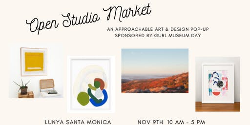 Open Studio Market   Artist Pop-Up at Lunya
