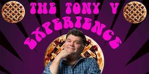 Tony V Experience