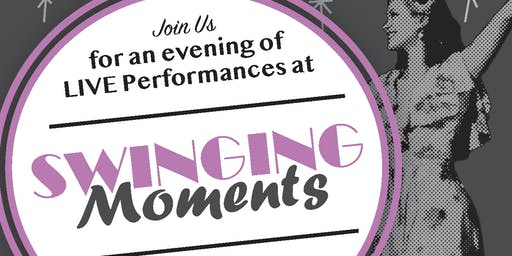 Swingin' Moments Cabaret: Benefit for the Alzheimer's Association