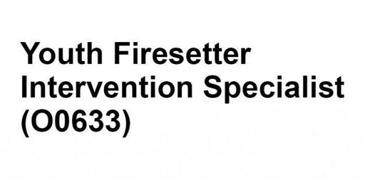 Youth Fire setter Intervention Specialist Course