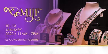 Malaysia International Jewellery Fair - Spring Edition (MIJF SE) 2020 tickets