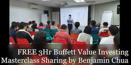 FREE 3 Hr Warren Buffett Value Investing Masterclass Sharing by Benjamin Chua tickets