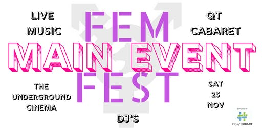 The Main Event - FemFest 2019