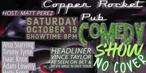Free Comedy Show With Vince Taylor at The Copper Rocket