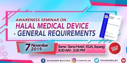 Seminar Kesedaran MS 2636:2019 - Halal Medical Device- General requirements