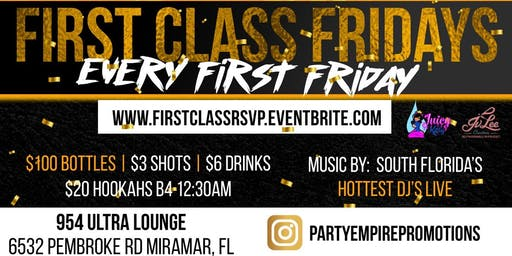 FIRST CLASS FRIDAYS EVERY 1ST FRIDAY