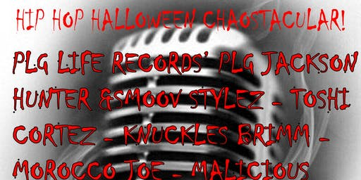 Hip Hop Halloween Chaostacular at Our Place Sat. Oct. 26th