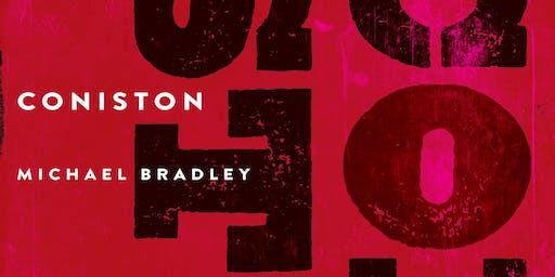 Book Launch: Coniston by Michael Bradley