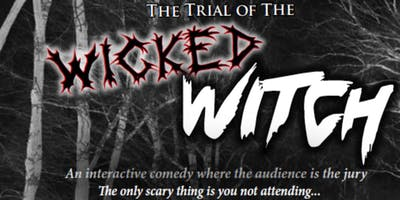 Trial of the Wicked Witch