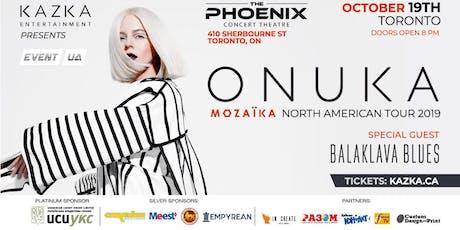 ONUKA - North American Tour 2019 (Toronto) tickets