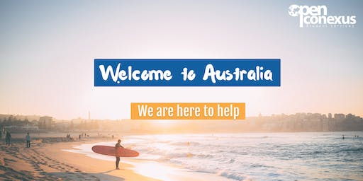 Welcome to Australia -SYDNEY Orientation session at Open Conexus