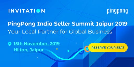 PingPong India Seller Summit Jaipur 2019