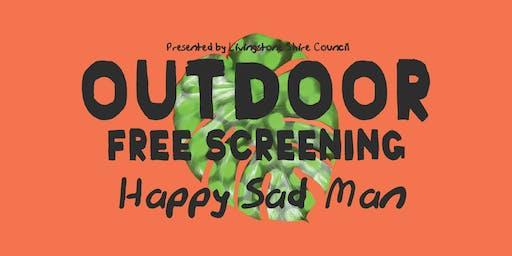 Free Outdoor Screening, Happy Sad Man w Q&A